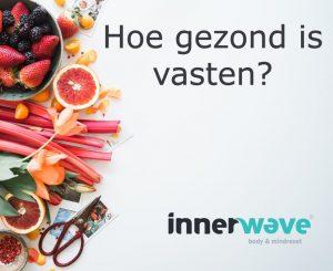 innerwave-hoe-gezond-is-vasten-1024x836
